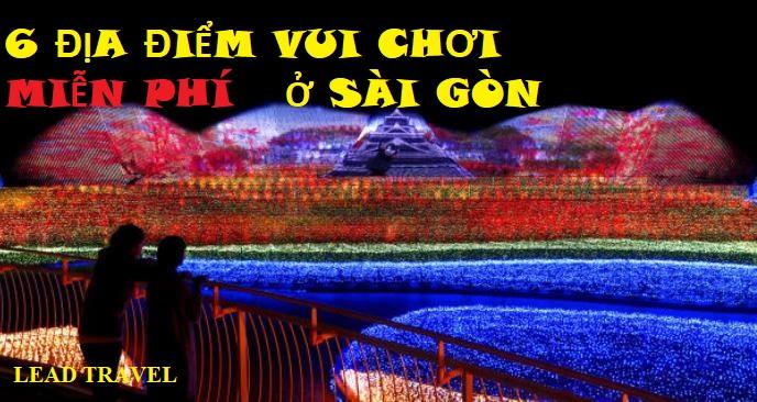 địa điểm vui chơi miễn phí ở Sài Gòn